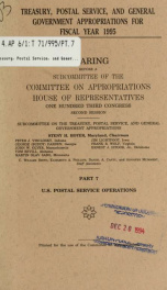 Treasury, Postal Service, and general government appropriations for fiscal year 1995 : hearings before a subcommittee of the Committee on Appropriations, House of Representatives, One Hundred Third Congress, second session Pt. 7_cover