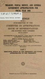 Treasury, Postal Service, and general government appropriations for fiscal year 1995 : hearings before a subcommittee of the Committee on Appropriations, House of Representatives, One Hundred Third Congress, second session Pt. 3_cover