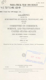 NASA's fiscal year 1994 budget : hearing before the Subcommittee on Science, Technology, and Space of the Committee on Commerce, Science, and Transportation, United States Senate, One Hundred Third Congress, first session, April 20, 1993_cover