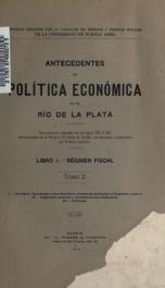 Antecedentes de política económica en el Río de la Plata : documentos originales de los siglos XVI al XIX_cover