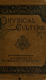 Physical culture: first book of exercises in drill, calisthenics, and gymnastics_cover