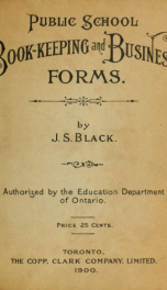 Public school book-keeping and business forms / authorized by the Education department of Ontario_cover