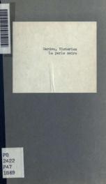 La perle noire; comédie, en trois actes, en prose_cover
