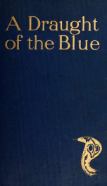 A draught of the blue, together with An essence of the dusk;_cover