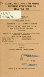Treasury, Postal Service, and general government appropriations for fiscal year 1994 : hearings before a subcommittee of the Committee on Appropriations, House of Representatives, One Hundred Third Congress, first session Pt. 5_cover