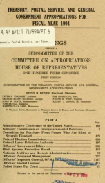 Treasury, Postal Service, and general government appropriations for fiscal year 1994 : hearings before a subcommittee of the Committee on Appropriations, House of Representatives, One Hundred Third Congress, first session Pt. 4_cover