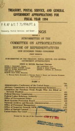 Treasury, Postal Service, and general government appropriations for fiscal year 1994 : hearings before a subcommittee of the Committee on Appropriations, House of Representatives, One Hundred Third Congress, first session_cover