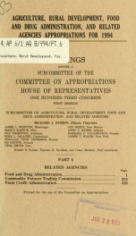 Agriculture, Rural Development, Food and Drug Administration, and related agencies appropriations for 1994 : hearings before a subcommittee of the Committee on Appropriations, House of Representatives, One Hundred Third Congress, first session Pt. 6_cover