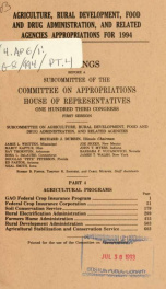 Agriculture, Rural Development, Food and Drug Administration, and related agencies appropriations for 1994 : hearings before a subcommittee of the Committee on Appropriations, House of Representatives, One Hundred Third Congress, first session Pt. 4_cover