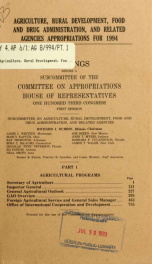 Agriculture, Rural Development, Food and Drug Administration, and related agencies appropriations for 1994 : hearings before a subcommittee of the Committee on Appropriations, House of Representatives, One Hundred Third Congress, first session Pt. 1_cover