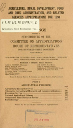 Agriculture, Rural Development, Food and Drug Administration, and related agencies appropriations for 1994 : hearings before a subcommittee of the Committee on Appropriations, House of Representatives, One Hundred Third Congress, first session Pt. 2_cover