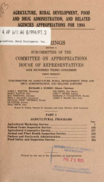 Agriculture, Rural Development, Food and Drug Administration, and related agencies appropriations for 1994 : hearings before a subcommittee of the Committee on Appropriations, House of Representatives, One Hundred Third Congress, first session Pt. 3_cover