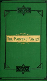 The parvenu family; or, Phoebe: girl and wife 1_cover