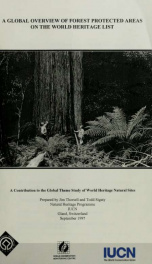 A global overview of forest protected areas on the World Heritage List. 1997_cover