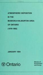 Atmospheric deposition in the Muskoka-Haliburton area of Ontario (1976-1992)_cover