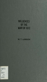 Essay on the influence of the War of 1812 in the confederation of the Union_cover