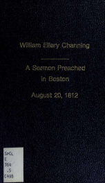 A sermon, preached in Boston, August 20, 1812, the day of humiliation and prayer, appointed by the President of the United States, in consequence of the declaration of war against Great Britain_cover
