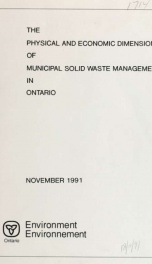 The Physical and economic dimensions of municipal solid waste management in Ontario : report_cover