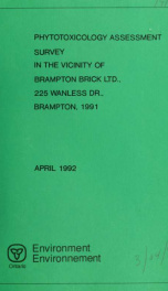 Phytotoxicology assessment survey in the vicinity of Brampton Brick Ltd., 225 Wanless Dr., near Snelgrove - 1991_cover
