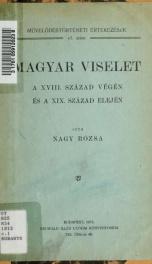 Magyar viselet a XVIII. század végén és a XIX. század elején_cover