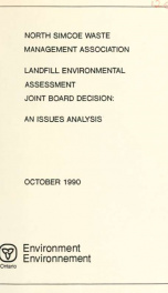 North Simcoe Waste Management Association Landfill Ea Joint Board Decision: an Issue Analysis_cover