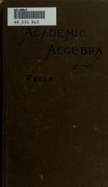 A complete course in algebra for academies and high schools_cover