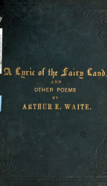 A lyric of the fairy land, and other poems_cover
