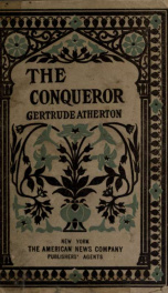 The conqueror : being the true and romantic story of Alexander Hamilton_cover
