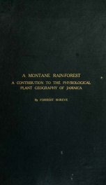A montane rain-forest; a contribution to the physiological plant geography of Jamaica_cover