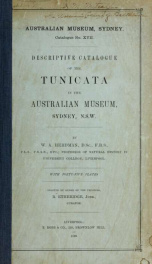 Descriptive catalogue of the Tunicata in the Australian museum, Sydney, N.S.W_cover