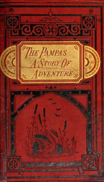 The Pampas : a story of adventure in the Argentine Republic_cover