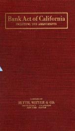 Bank act of California, including 1919 amendments_cover
