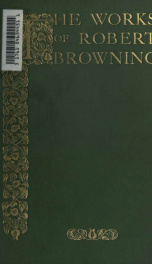 The works of Robert Browning, with introductions by F.G. Kenyon 8_cover