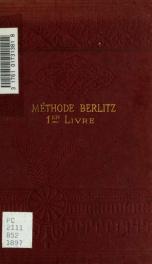 Méthode Berlitz pour l'enseignement des langues modernes. Partie française, premier livre_cover