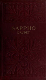 Sappho : to which is added Between the flies and the footlights_cover