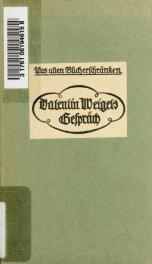 Valentin Weigel : Gespräch vom wahren Christentum_cover
