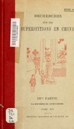 Researches into Chinese superstitions. Translated from the French with notes, historical and explanatory by M. Kennelly v.14  pt.03_cover