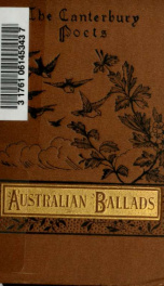 Australian ballads and rhymes : poems inspired by life and scenery in Australia and New Zealand_cover
