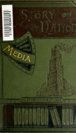 Media, Babylon and Persia : including a study of the Zend-Avesta or religion of Zoroaster, from the fall of Nineveh to the Persian war_cover