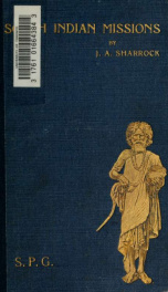 South Indian missions : containing glimpses into the lives and customs of the Tamil people_cover