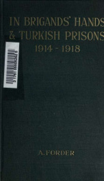 In brigands' hands and Turkish prisons, 1914-1918_cover