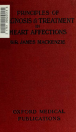 Principles of diagnosis and treatment in heart affections_cover
