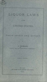 Liquor laws of the United States, their spirit and effect_cover