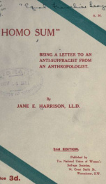 """Homo Sum"" being a letter to an anti-suffragist from an anthropologist_cover"