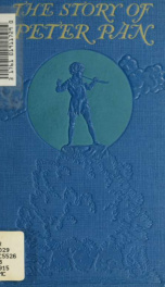 The story of Peter Pan : retold from the fairy play by Sir James Barrie_cover