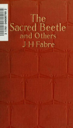 The sacred beetle, and others, Translated by Alexander Teixeira de Mattos; with a pref. by the author_cover