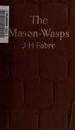 The mason-wasps. Translated by Alexander Teixeira de Mattos_cover