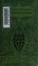 Outlines of French historical grammar : with representative French texts_cover