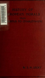 History of European Morals from Augustus to Charlemagne_cover