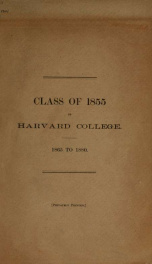 Apocrypha concerning the Class of 1855 of Harvard College, and their deeds and misdeeds during the fifteen years between July, 1865 and July, 1880 .._cover